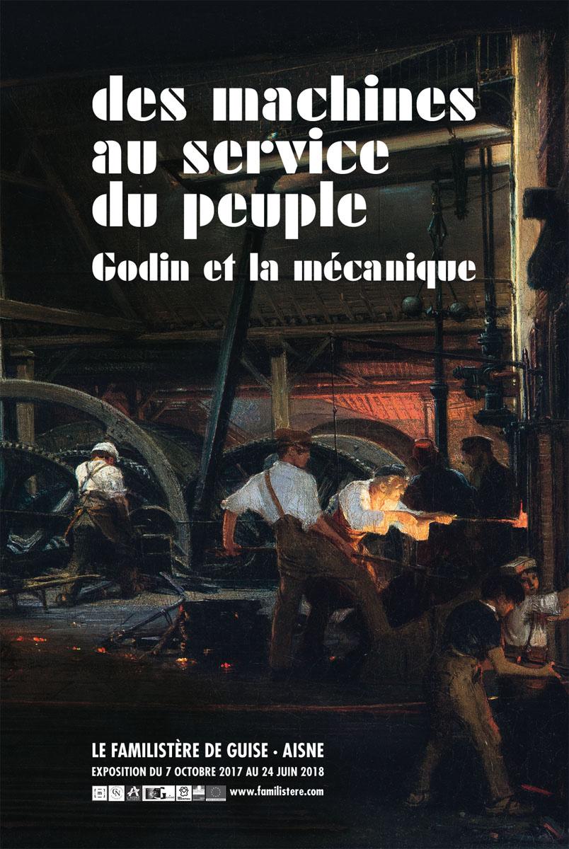 Affiche de l'exposition Des machines au service du peuple - Godin et la mécaniqu