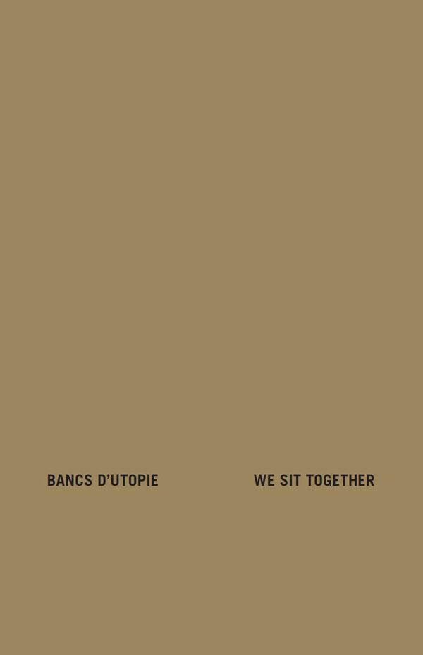 Extrait du livret Bancs d'utopie / We Sit Together