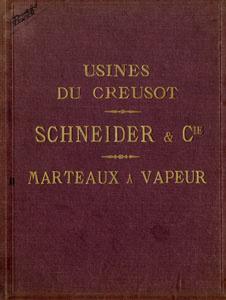 Catalogue des marteaux à vapeur des usines du Creusot Schneider & Cie (image)