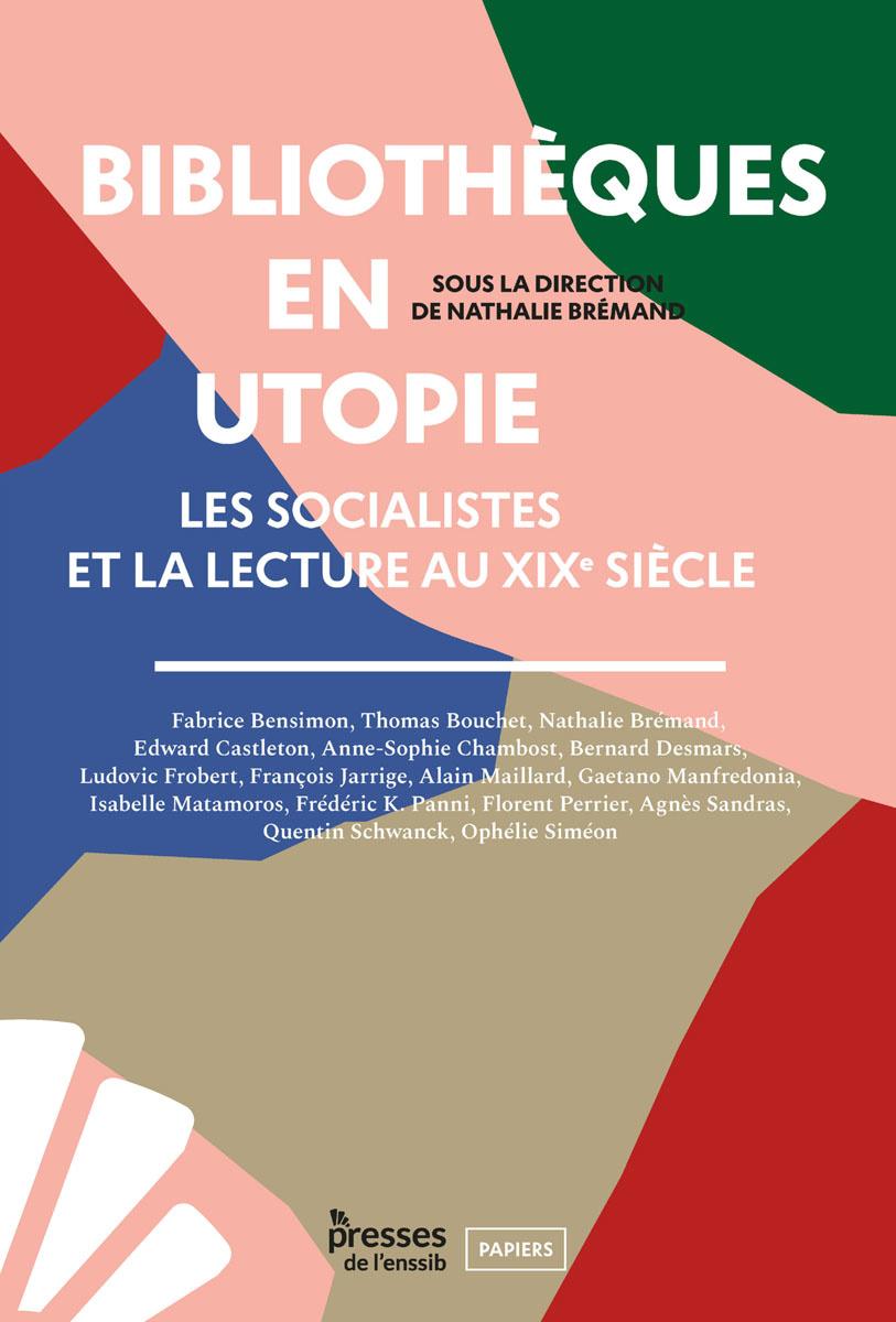 Couverture du livre Bibliothèques en utopie