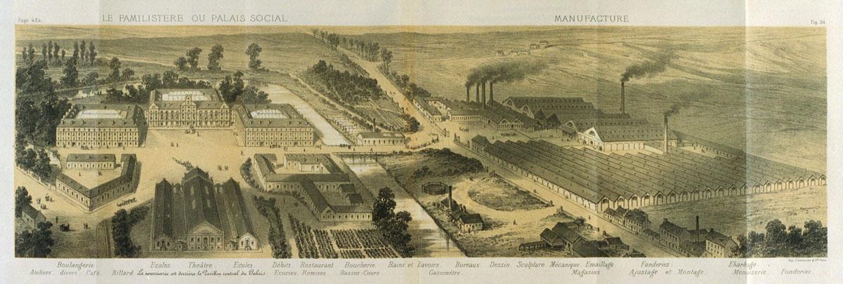 Le Familistère ou Palais social et sa manufacture