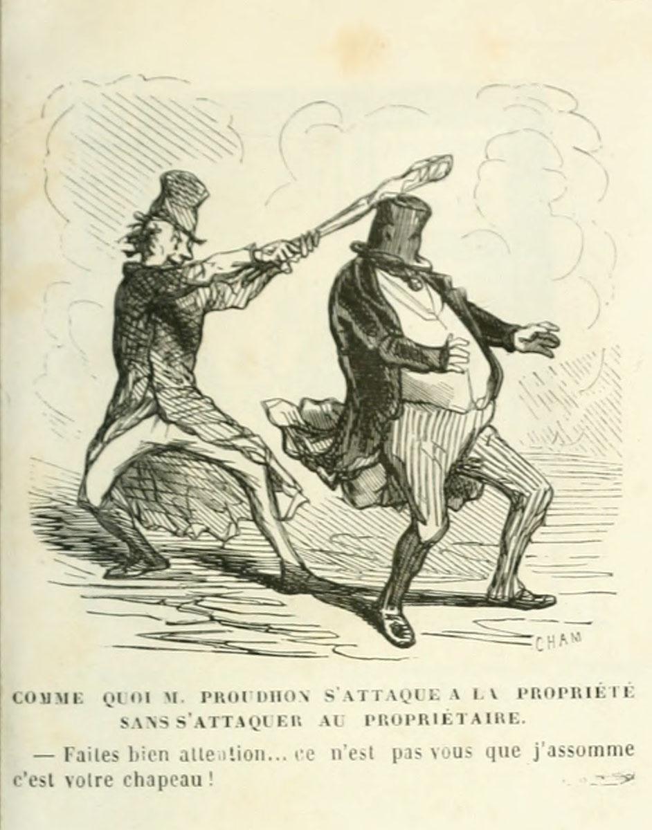 La caricature montre Proudhon frappant d'un bâton le chapeau d'un propriétaire.