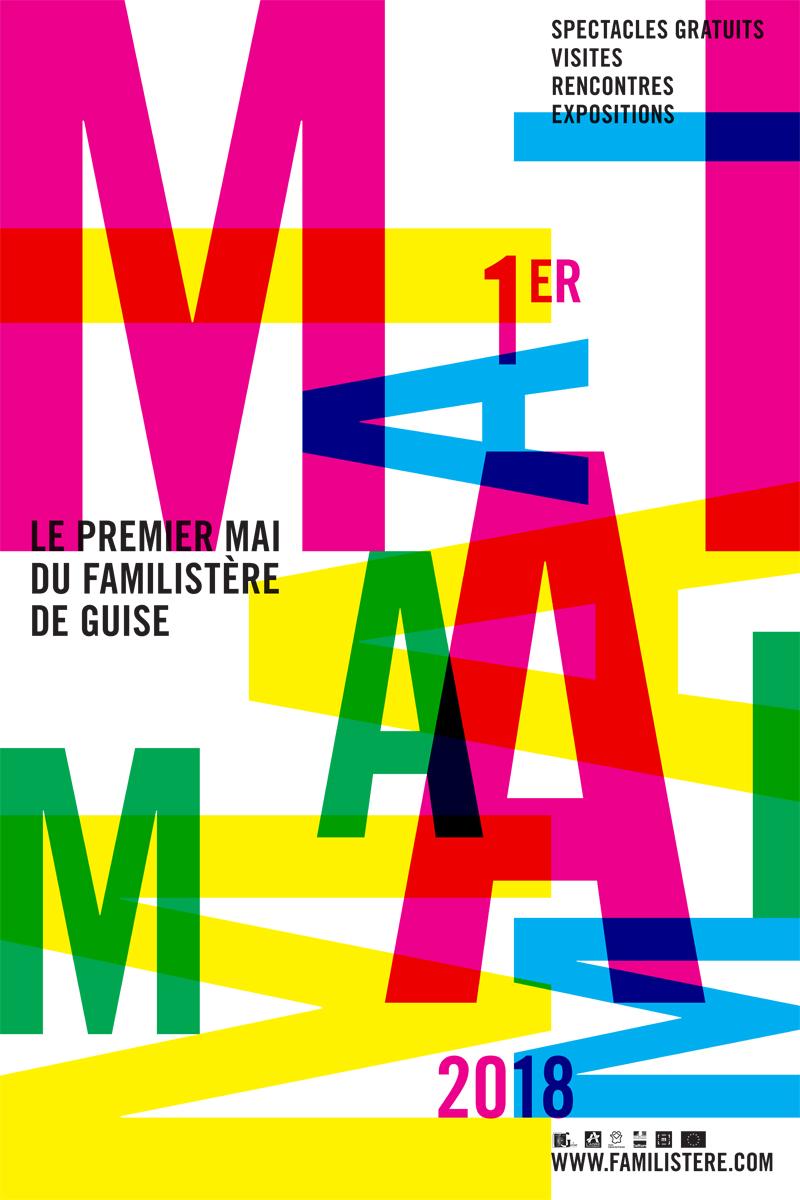 Affiche du Premier Mai du Familistère 2018. Jeux typographyques aux couleurs viv